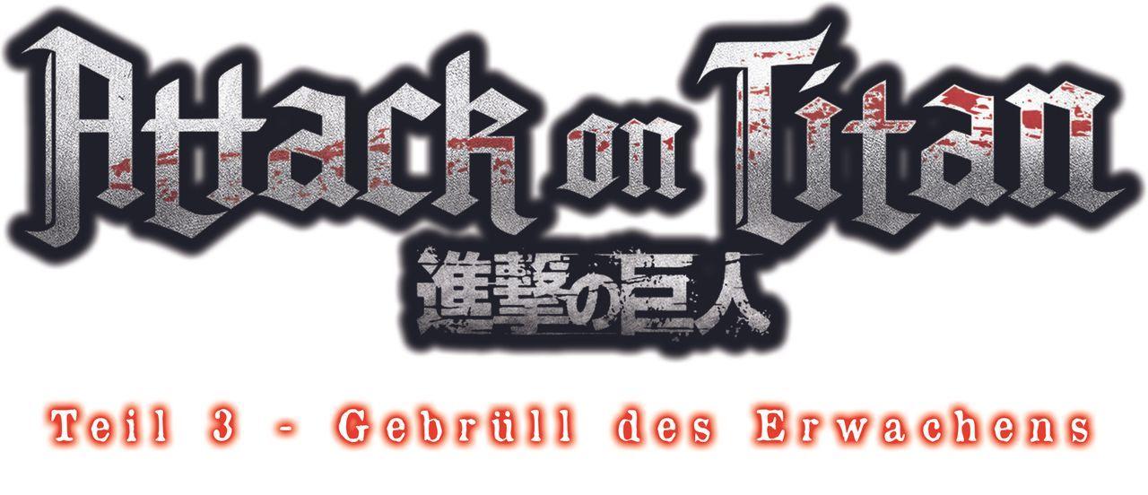 "Attack on Titan Movie 3: Gebrüll des Erwachens - Logo - Bildquelle: Hajime Isayama, Kodansha/""ATTACK ON TITAN"" Production Committee. All Rights Reserved."