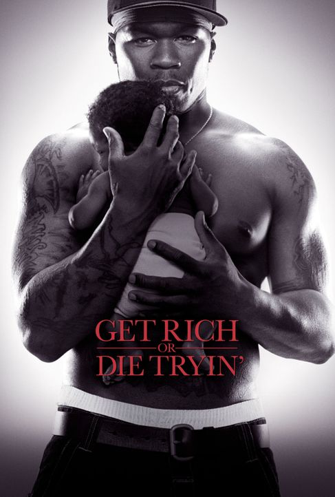 Get Rich Or Die Tryin - Plakatmotiv - Bildquelle: 2005 by PARAMOUNT PICTURES. All Rights Reserved.