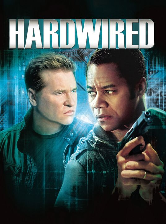 Hardwired - Plakatmotiv - Bildquelle: 2009 Hard Wired US Productions, LLC. All Rights Reserved.