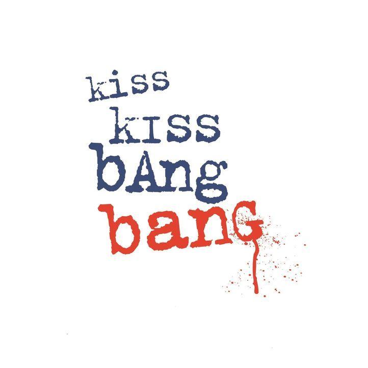 KISS KISS BANG BANG - Logo - Bildquelle: 2015   Warner Brothers